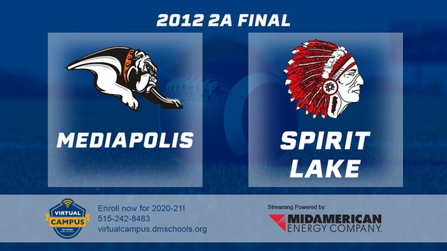 2012 Football 2A Final - Spirit Lake vs. Mediapolis