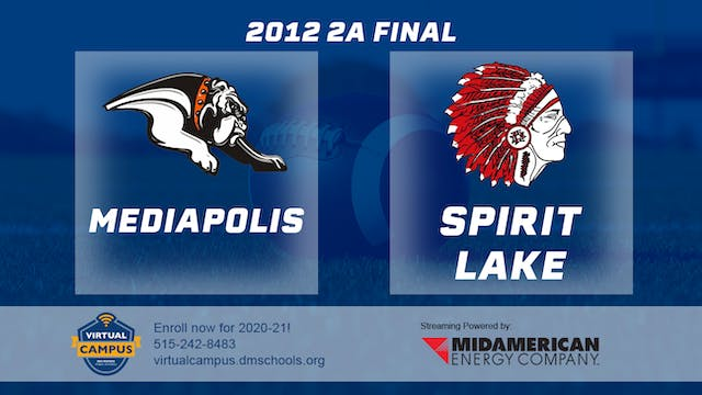 2012 Football 2A Final - Spirit Lake ...