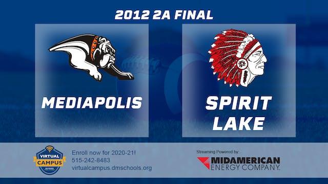 2012 2A Football Finals: Spirit Lake ...
