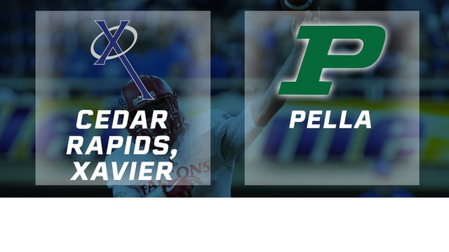 2017 Football Class 3A Final - Cedar Rapids, Xavier vs. Pella