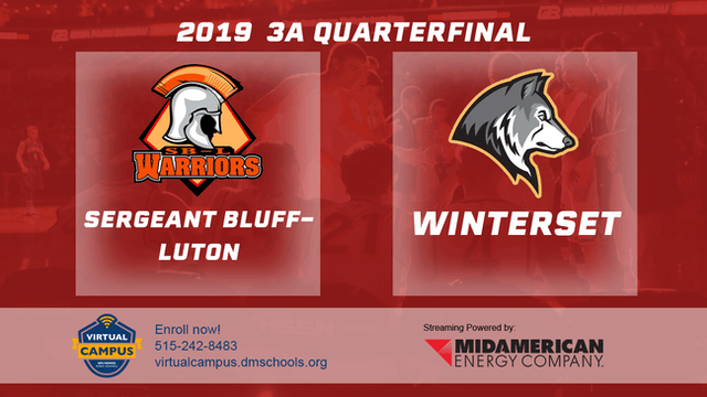 2019 Basketball 3A Quarterfinal - Sergeant Bluff-Luton vs. Winterset