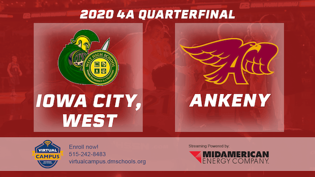 2020 Basketball 4A Quarterfinal - Iow...