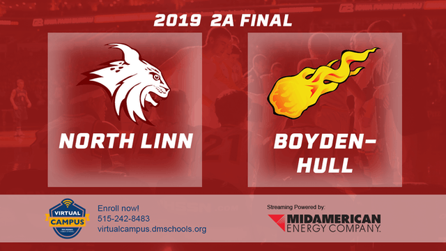 2019 Basketball 2A Final - North Linn, Troy Mills vs. Boyden-Hull
