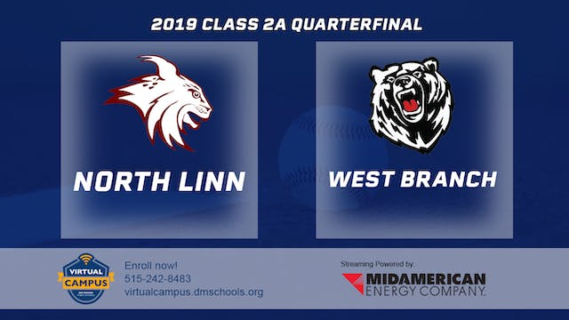 2019 Baseball 2A Quarterfinal North L...
