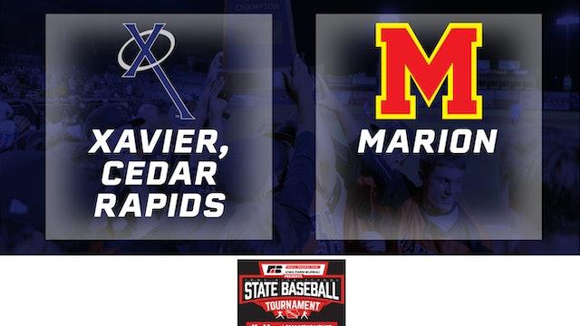 2019 Baseball 3A Semifinals - Xavier, Cedar Rapids vs. Marion