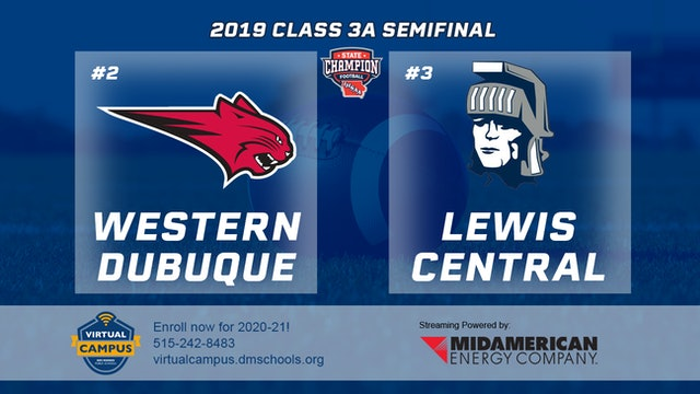 2019 Football 3A Semifinal - #2 Western Dubuque vs. #3 Lewis Central