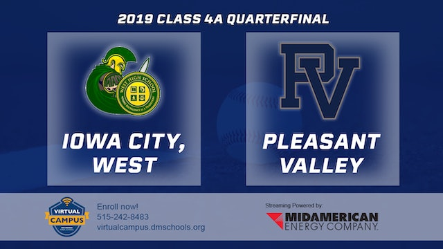 2019 Baseball 4A Quarterfinal - Iowa City, West vs. Pleasant Valley