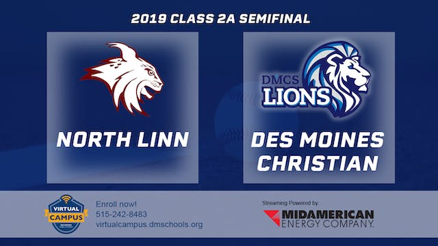 2019 Baseball 2A Semifinal - North Li...
