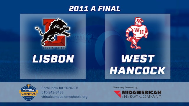 2011 Football Class A Final - Lisbon vs. West Hancock, Britt