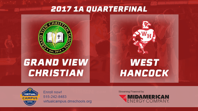 2017 Basketball 1A Quarterfinal (Grand View Christian vs. West Hancock, Britt)