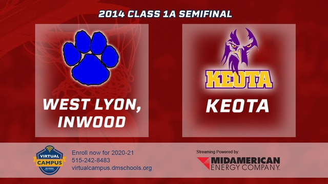 2014 Basketball 1A Semifinal - West Lyon, Inwood vs. Keota