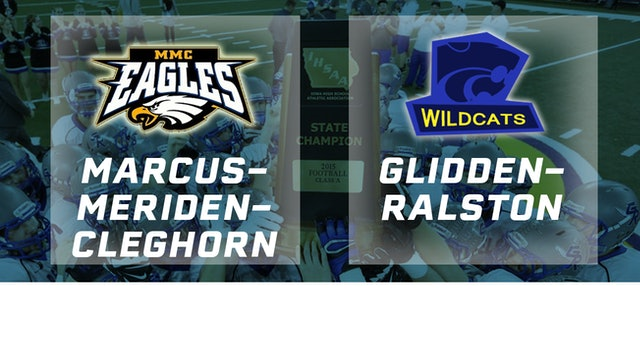 2015 Football 8-Player Semifinal - Marcus-Meriden-Cleghorn vs. Glidden-Ralston