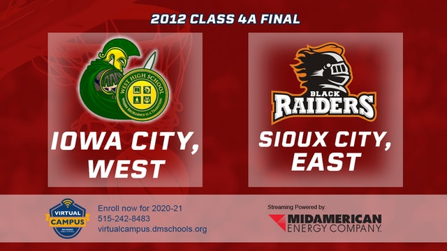 2012 Basketball 4A Championship - Iowa City, West vs. Sioux City, East
