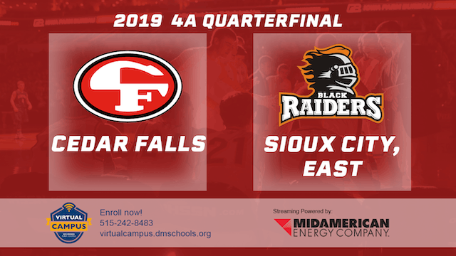 2019 Basketball 4A Quarterfinal - Cedar Falls vs. Sioux City East