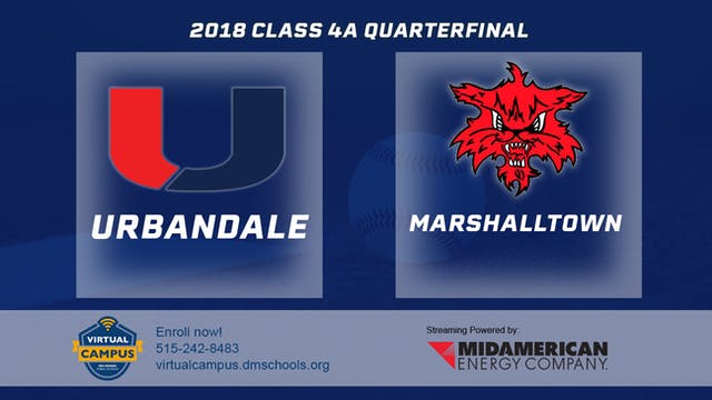 2018 Baseball 4A Quarterfinal - Urban...