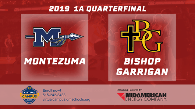 2019 Basketball 1A Quarterfinal - Montezuma vs. Bishop Garrigan, Algona