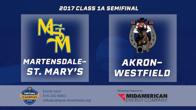 2017 Baseball 1A Semifinal - Martensd...