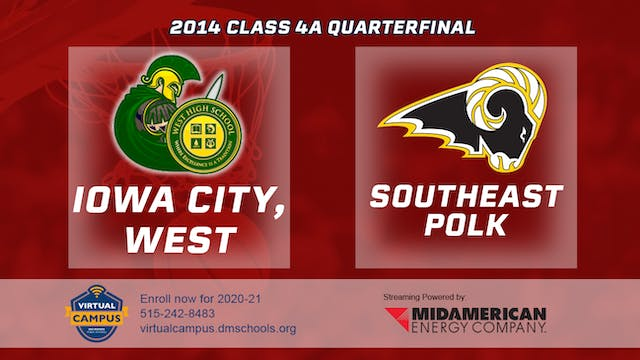 2014 Basketball 4A Quarterfinal - Iow...