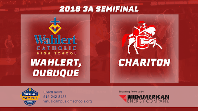 2016 Basketball 3A Semifinal Wahlert, Dubuque vs Chariton