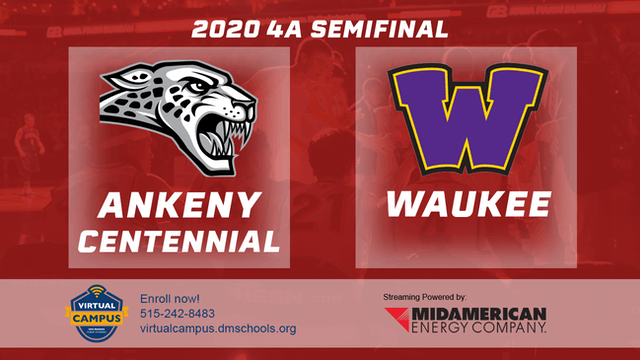 2020 Basketball 4A Semifinal - Ankeny...