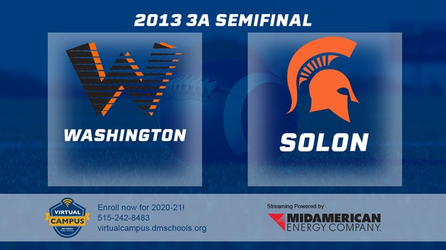 2013 Football 3A Semifinal - Washington vs. Solon