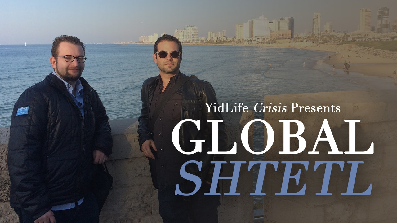 YidLife Crisis Presents: Global Shtetl