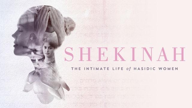 Shekinah: The Intimate Life of Hasidic Women