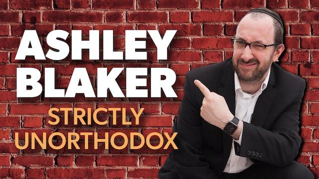 Ashley Blaker: Strictly Unorthodox