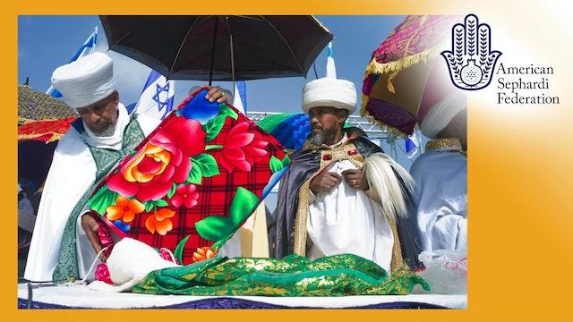 Sigd: A Jewish Ethiopian Festival | ASF IJE