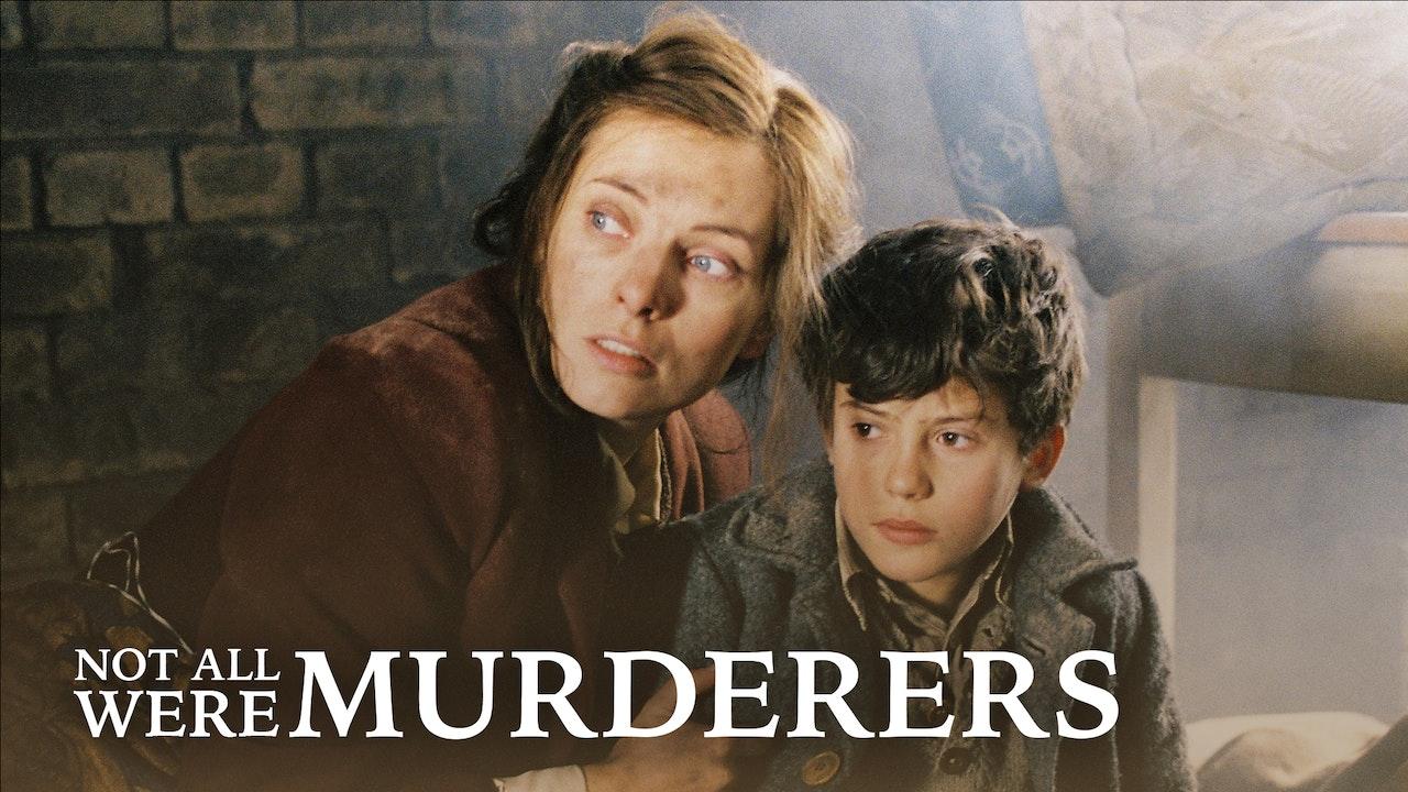 Not All Were Murderers