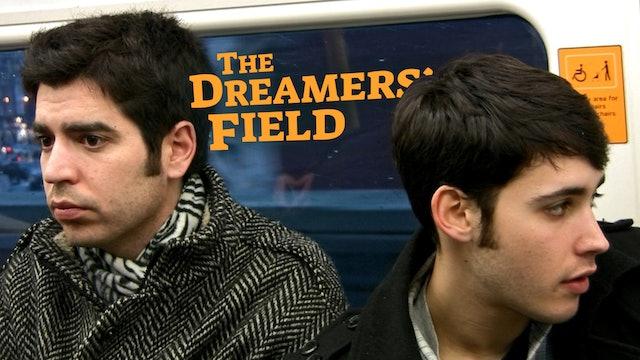 The Dreamers' Field