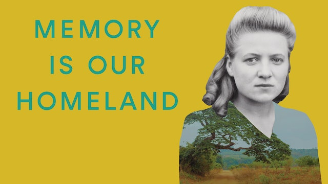 Memory Is Our Homeland