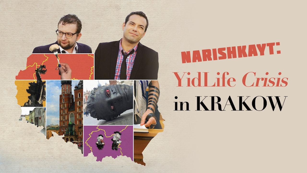 Narishkayt: YidLife Crisis in Krakow