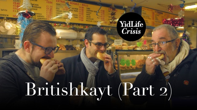 Episode 1: Britishkayt (part 2) | Global Shtetl (London)