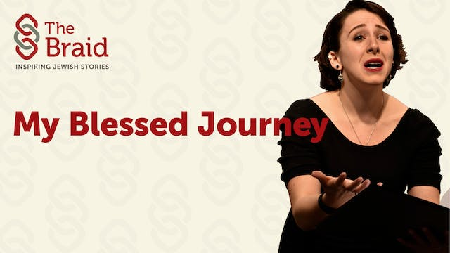 My Blessed Journey | The Braid