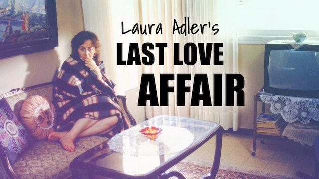 Laura Adler's Last Love Affair