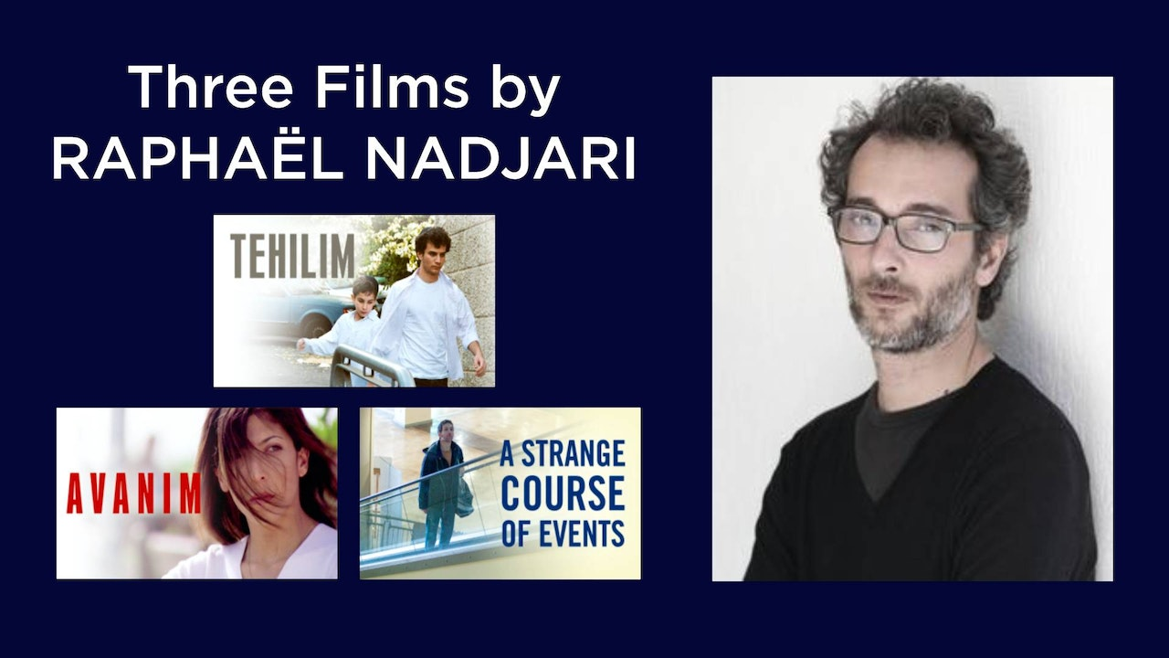 Three Films by Raphaël Nadjari