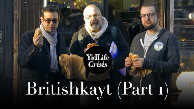 Episode 1: Britishkayt (part 1) | Global Shtetl (London)