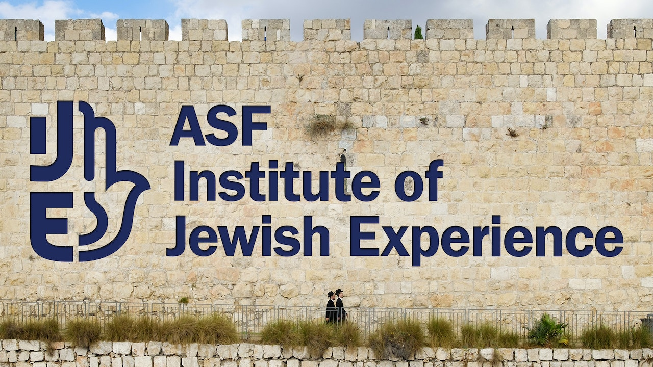 Institute of Jewish Experience | ASF