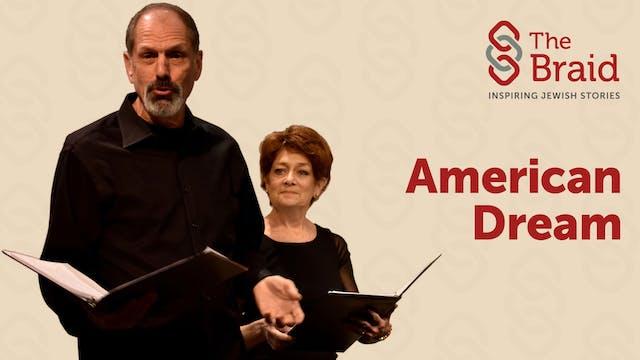 American Dream | The Braid