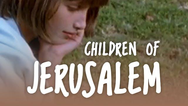 Episode 3: Asya | Children Of Jerusalem