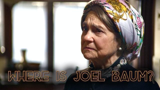 Where Is Joel Baum?