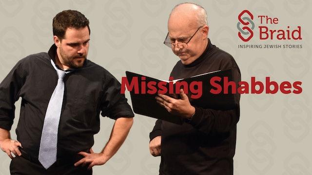 Missing Shabbes | The Braid