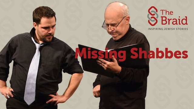 Missing Shabbes | The Braid
