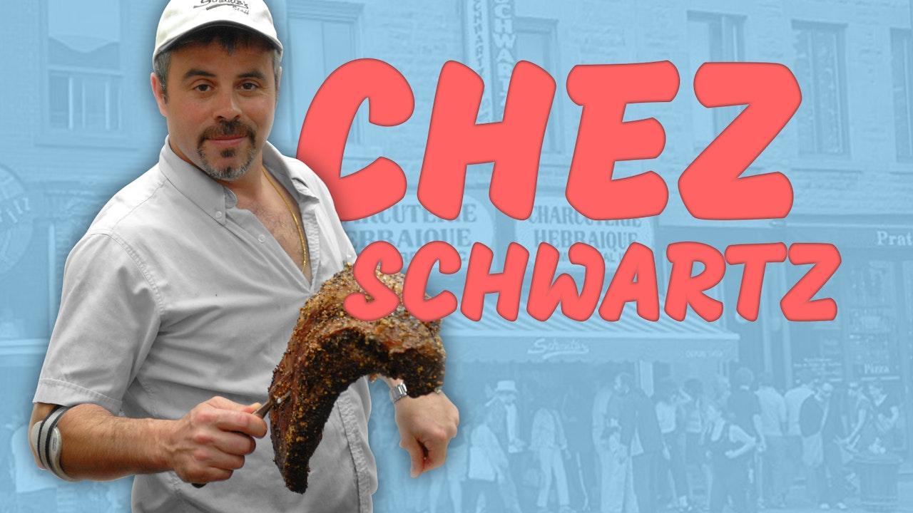 Chez Schwartz