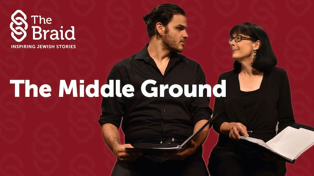 The Middle Ground | The Braid