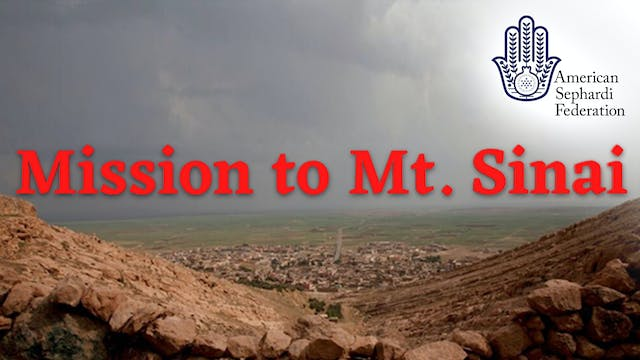 Mission to Mt. Sinai | ASF IJE Travel...