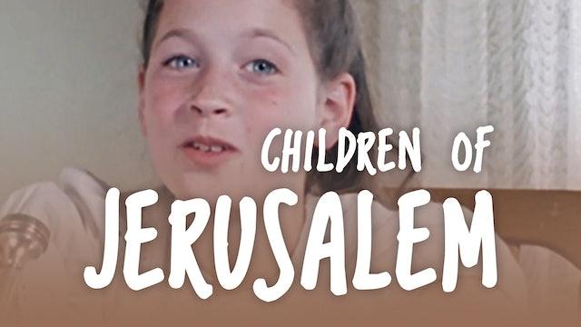 Episode 1: Tamar | Children Of Jerusalem