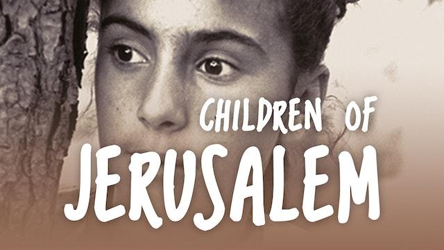 Episode 2: Neveen | Children Of Jerusalem