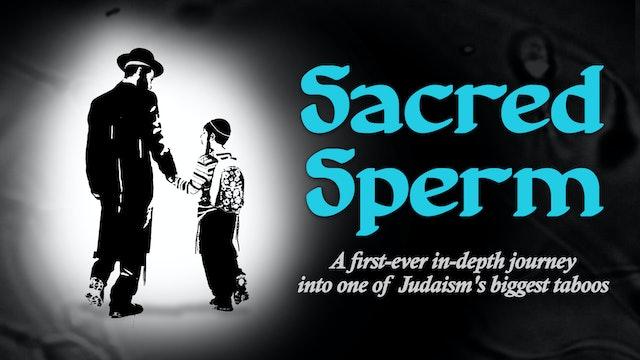Sacred Sperm